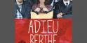 """2e du Top """"Adieu Berthe ou l'enterrement de mémé"""": 665.000 entrées pour un budget de 3,43 millions d'euros"""