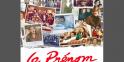 """3e du Top """"Le Prénom"""": 3,3 millions d'entrées pour un budget de 11,03 millions d'euros"""