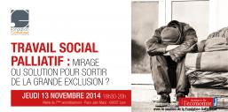 Travail social palliatif, mirage ou solution pour sortir de la grande exclusion ?