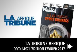 Edition La Tribune Afrique Fevrier 2017