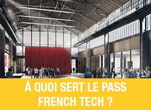Decryptage -Pass French Tech