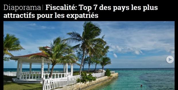 Diaporama, Fiscalité, Top 7 pays attractifs pour expatriés, optimisation, paradis fiscaux, fraude,
