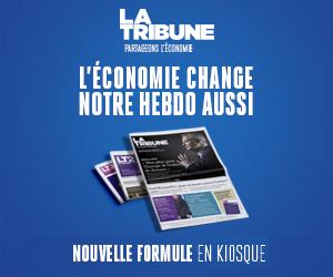 La Tribune Hebdo, en kiosque cette semaine