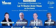 La Tribune Toulouse organise une table-ronde numérique avec plusieurs acteurs institutionnels de la région Occitanie pour conseiller les entreprises dans cette crise de covid-19.