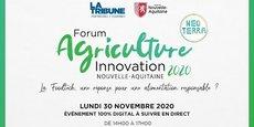 L'édition 2020 du Forum Agriculture Innovation se tiendra 100 % en ligne  le lundi 30 novembre 2020 de 14h à 17h.