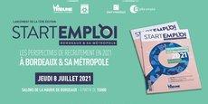 Le replay du Startemploi organisé par La Tribune à Bordeaux le 8 juillet 2021