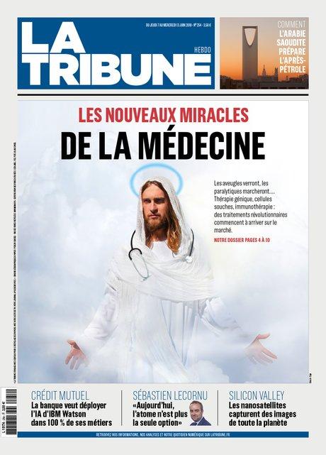 HEBDO 254, couv, LA TRIBUNE, 7 juin 2018, « Les nouveaux miracles de la médecine »
