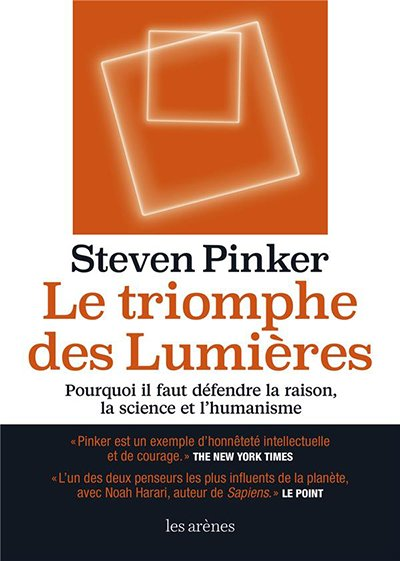 (plus petit) Steven Pinker, Le Triomphe des Lumières