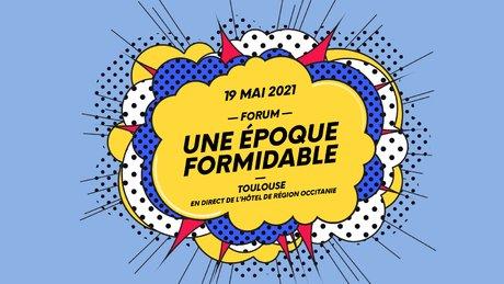 Une Epoque Formidable Toulouse le 19 mai
