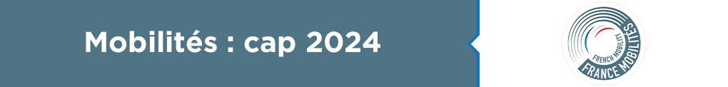 Mobilité : Cap 2024