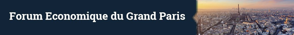 Forum Economique du Grand Paris