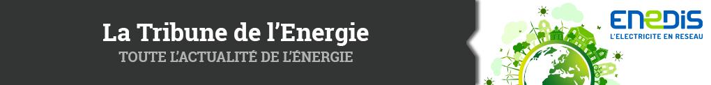 La Tribune de l'Energie