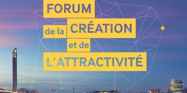 Le forum de la création et de l'attractivité se tiendra ce jeudi 5 juillet 2018 à Bordeaux.
