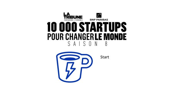 Découvrez les finalistes dans la catégorie Start de la saison 8 du prix 10.000 startups pour changer le monde, organisé par La Tribune.