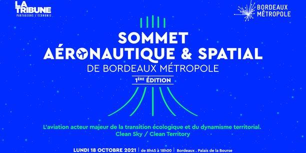 Le 1er Sommet aéronautique et spatial de Bordeaux Métropole se tiendra le lundi 18 octobre de 8h45 à 18h.