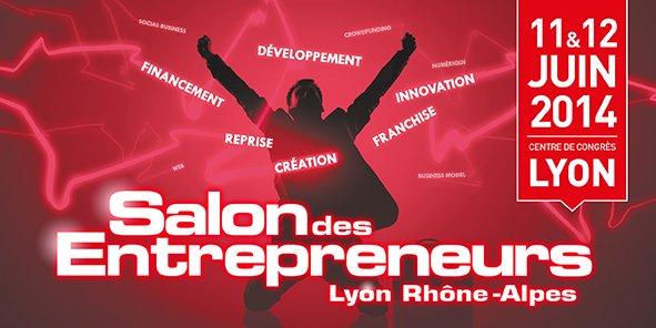 Salon des entrepreneurs de lyon et rh ne alpes for Salon des entrepreneurs
