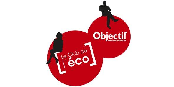Le Club de l'Eco d'Objectif Languedoc-Roussillon