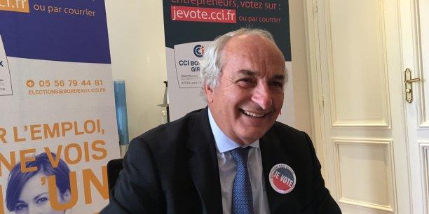 Président sortant de la CCI de Bordeaux, Pierre Goguet va être élu à la présidence de la nouvelle CCI Bordeaux - Gironde.