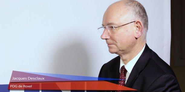 Jacques Desclaux, PDG de Roxel