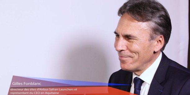Gilles Fonblanc, directeur des sites d'Airbus Safran Launchers et représentant du CEO en Aquitaine