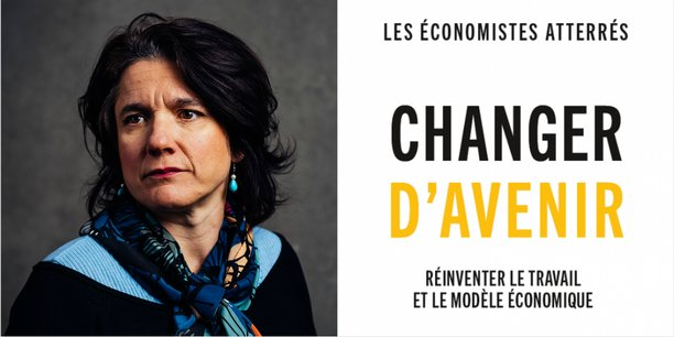 Mireille Bruyère a participé à l'ouvrage des Économistes atterrés Changer d'avenir.