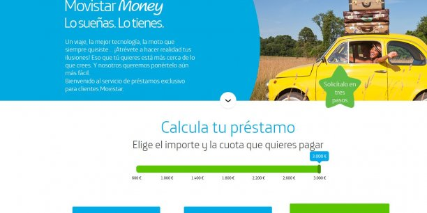 Tu en rêves, tu l'as promet Movistar Money, l'offre de crédit conso de la marque de téléphonie mobile de Telefonica, lancée pour l'instant seulement en Espagne.