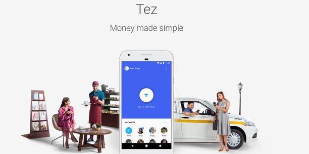 Tez signifie rapide en hindi : Google promet des paiements et des transferts d'argent simples et sécurisés depuis cette nouvelle application mobile.