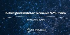 Baptisé « Bondi » pour Blockchain-operated new debt instrument (nouvel instrument de dette opéré sur la Blockchain), il s'agit de « la première obligation digitale au monde » fait valoir la Banque mondiale.