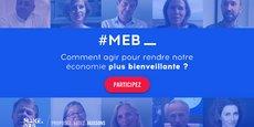 A partir du 5 mars, le Mouvement pour une économie bienveillante lance une grande consultation auprès des Français.  Les idées les plus plébiscitées serviront à animer un vaste débat sur le rôle des entreprises dans l'économie aujourd'hui.
