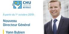 Le CHU de Bordeaux a officialisé l'arrivée de Yann Bubien à compter du 1er octobre 2019