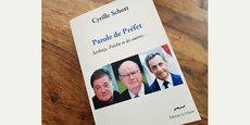 Le livre de l'ancien préfet du Languedoc-Roussillon, Cyrille Schott, est paru à la mi-septembre.