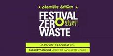 Premier Festival Zero Waste, du jeudi 30 juin au samedi 2 juillet.