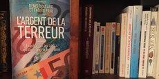 La couverture du livre L'argent de la terreur - Enquête sur les trafics qui financent le terrorisme, coécrit par Denis Boulard, journaliste indépendant, et par Fabien Piliu, journaliste à La Tribune.