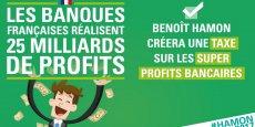 Benoît Hamon, le candidat du Parti socialiste, a repris l'idée d'Arnaud Montebourg d'une taxe de 5 milliards d'euros sur les super profits des banques françaises.