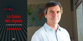Emmanuel Négrier, co-auteur du livre La fusion des régions - Le laboratoire d'Occitanie, paru en janvier 2021.