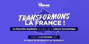 L'évènement Transformons la France ! c'est mardi 9 novembre 2021 à l'Opéra national de Bordeaux.