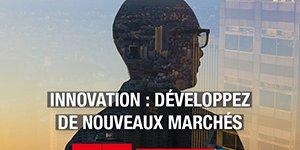 Défis - Innovation : développez de nouveaux marchés !
