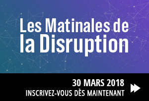 Matinale de la disruption 04/18