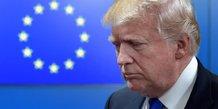 L'union europeenne, une ennemie dans le domaine commercial estime trump