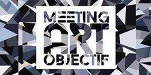 Meeting Art Objectif 2018 - 4ème édition
