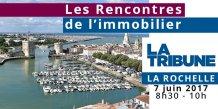 Les Rencontres de l'immobilier le 7 mai 2017 à La Rochelle