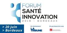 Forum Santé Innovation Bordeaux 2018